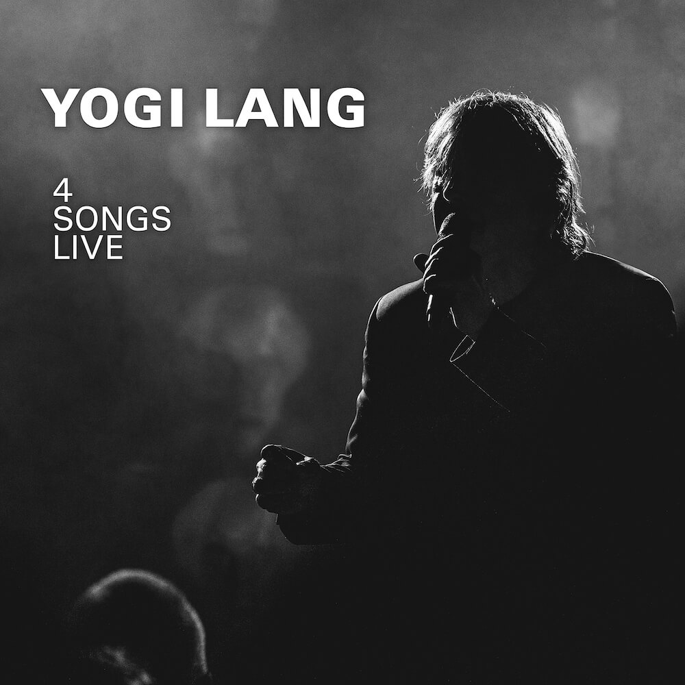 Yogi Lang | 4 Songs Live